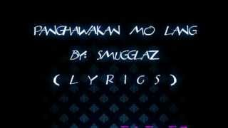 SMUGGLAZ- panghawakan mo lang (lyrics) full version