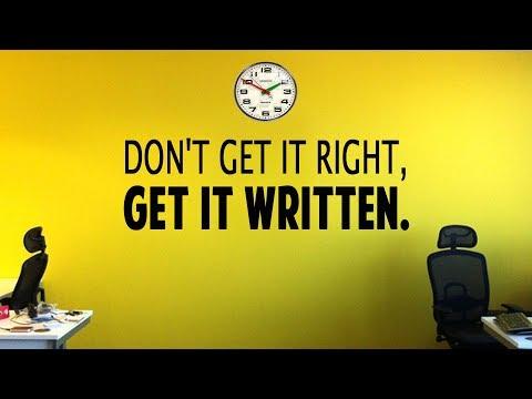 Don't Get It Right, Get It Written!