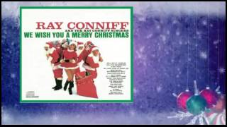 Ray Conniff - Here We Come a Caroling