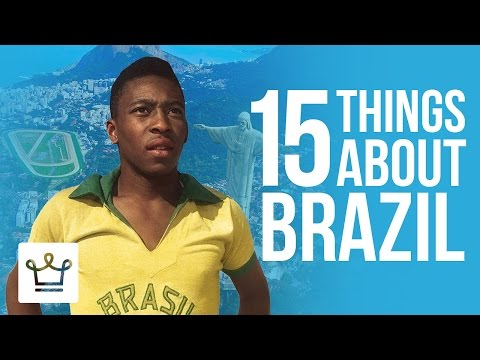 15 Things You Didn't Know About Brazil