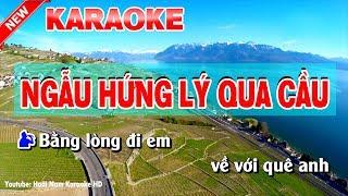 Karaoke Ngẫu Hứng Lý Qua Cầu ( Nam ) ngau hung ly qua cau karaoke nhac song