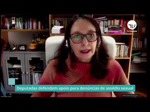 Deputadas defendem apoio para denúncias de assédio sexual - 16/06/21