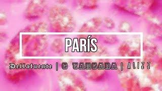 C Tangana · Dellafuente · Alizz    París Lyrics