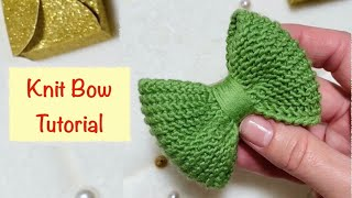 Knitted Bow/How to make a bow/DIY Tutorial