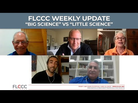 """FLCCC Weekly Update—April 14, 2021: """"Big Science vs Little Science"""""""
