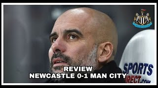 Review   Newcastle United 0-1 Manchester City