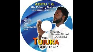 "ISOJI by Evangelist Olaoluwa Michael OGUNDEJI (ADITU)    (album: TUJUKA ""track 5"")"