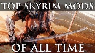 Skyrim Top 20 Mods of All Time