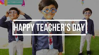 TEACHERS DAY message  GURU MANTRA  funny teacher  teachers day whatsapp status  actyreyansh