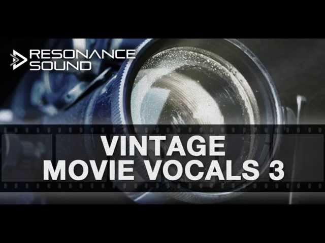 Resonance Sound - Vintage Movie Vocals 3 | Vocal & FX Samples