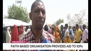 Insurgency | Faith Based organisation provides aid to IDPs