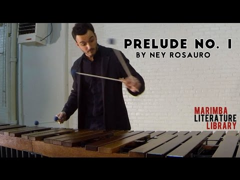 Prelude No  1, by Ney Rosauro - Marimba Literature Library