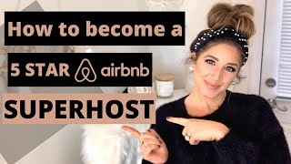 HOW TO BECOME A 5 STAR AIRBNB SUPERHOST