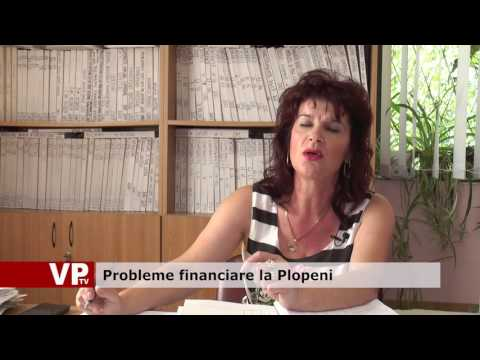 Probleme financiare la Plopeni