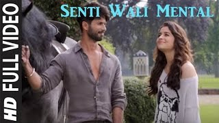 Senti Wali Mental Lyrics 'SHAANDAAR' Full Song Arijit Singh
