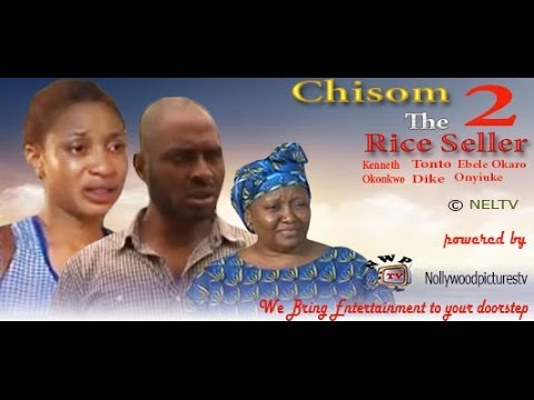 Chisom The Rice Seller 2 -   Nigeria Nollywood Movie