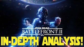 Star Wars Battlefront 2 Reveal Trailer - IN DEPTH ANALYSIS