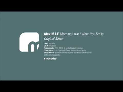 Alex M.I.F. - Morning Love (Original Mix)