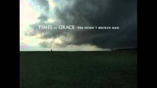 Times of Grace  -  Worlds Apart