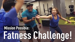 Mission Possible: Fatness Challenge