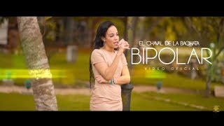 Bipolar - El Chaval  (Video)