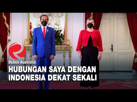 Dubes Australia: Hubungan Saya dengan Indonesia Dekat Sekali
