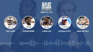 UNDISPUTED Audio Podcast (08.20.19) with Skip Bayless, Shannon Sharpe & Jenny Taft | UNDISPUTED