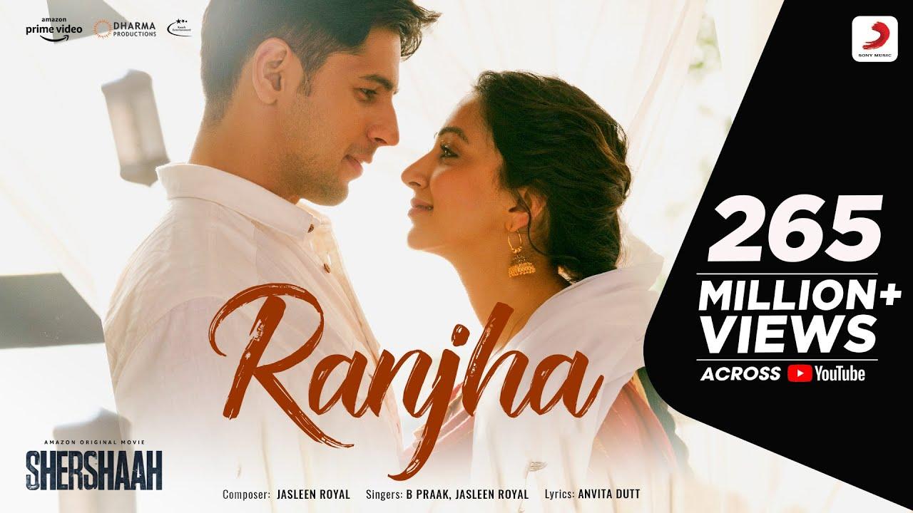 Ranjha – Official Video   Shershaah   Sidharth – Kiara   B Praak   Jasleen Royal   Anvita Dutt  B Praak, Jasleen Royal, Romy Lyrics