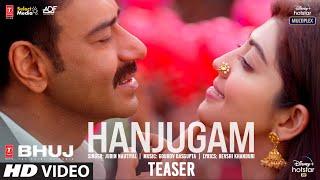 Hanjugam Teaser | Bhuj: The Pride Of India | Ajay D. Pranitha S. Sonakshi S.| Jubin N |Out Tomorrow