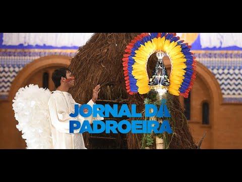 Assista Jornal da Padroeira, realizado em 12 de outubro de 2019