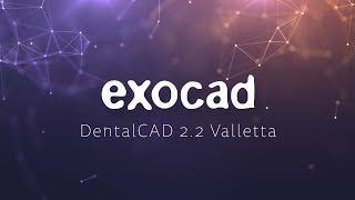 exocad DentalCAD 2 2 Valletta