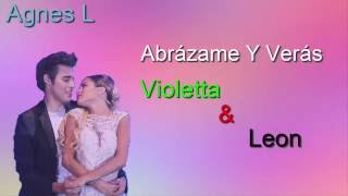 Abrazame y Veras Violetta & Leon (Lyrics video)