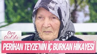 Perihan Teyze'nin Iç Burkan Hikayesi - Esra Erol'da 18 Ocak 2018