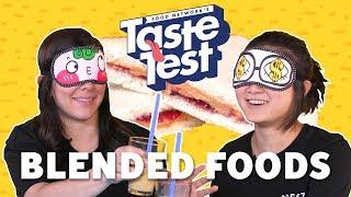 Crazy Blended Foods  ️TASTE TEST