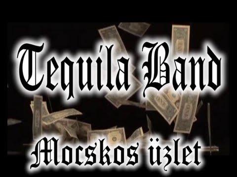 Tequila Band - Mocskos üzlet