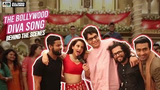 AIB : Making of the Bollywood Diva Song - YouTube