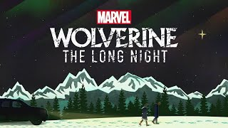 """Marvel's """"Wolverine: The Long Night"""" Podcast - Coming Soon"""