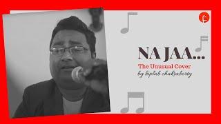 NA JA    THE UNUSUAL COVER By Biplab Chakraborty 
