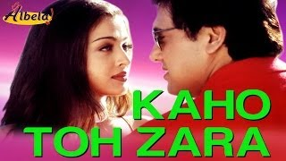 Kaho Toh Zara - Video Song | Albela | Govinda & Aishwarya