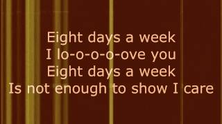 Eight Days a Week - The Beatles (Lyrics)