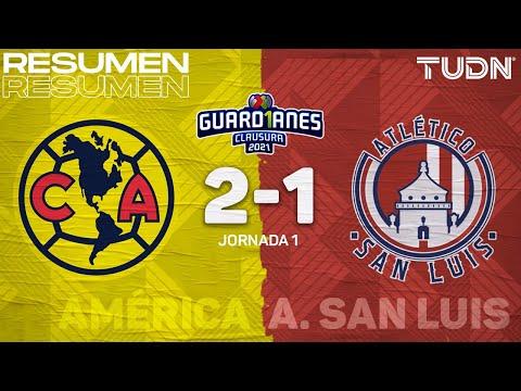 Resumen y goles   América 2-1 Atl San Luis   Torneo Guard1anes 2021 Liga MX – J1   TUDN