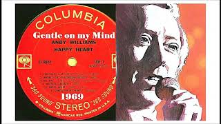 Andy Williams - Gentle on My Mind 'Vinyl'