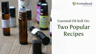 Essential Oil Roll-On Recipes