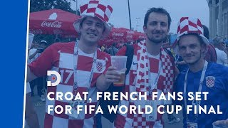 EXCLUSIVE: Croatia, France fans show their passion ahead of the 2018 Fifa World Cup final