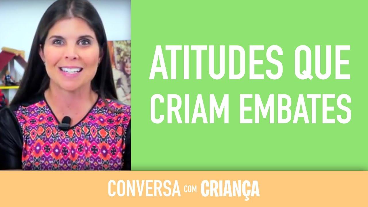 Atitudes que criam embates | Conversa com Criança | Psicóloga Infantil Daniella Freixo de Faria