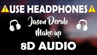 Vice & Jason Derulo – Make Up (8D AUDIO) (feat. Ava Max)