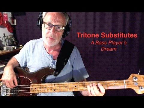 Tritone Substitutes - A Bass Player's Dream