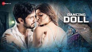 Dancing Doll - Official Music Video | Jyotica Tangri | CA Rudra