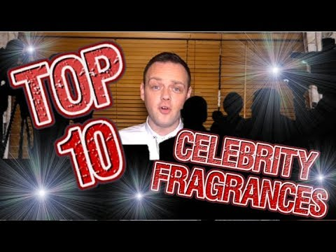 My Top 10 CELEBRITY Fragrances for Women