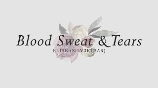 Gambar cover (Acoustic English Cover) BTS - Blood Sweat & Tears (피 땀 눈물) | Elise (Silv3rT3ar)
